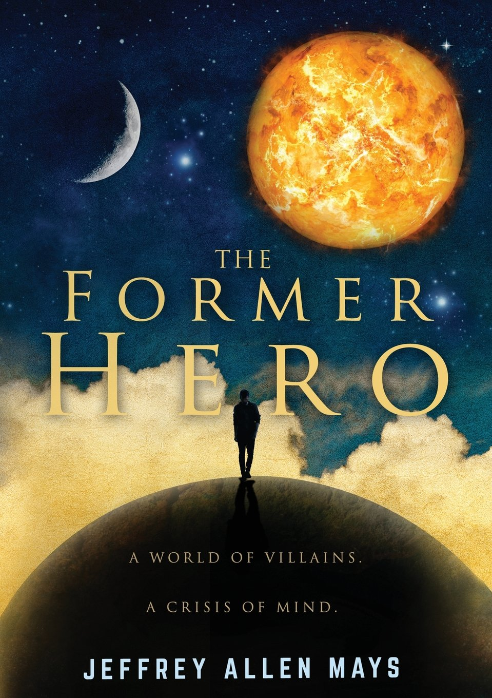 The Former Hero Book Cover